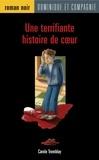 Pascale Constantin et Carole Tremblay - Une terrifiante histoire de cour.