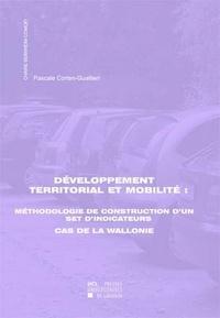 Pascale Corten-Gualtieri - Développement territorial et mobilité - Méthodologie de construction d'un set d'indicateurs ; cas de la Wallonie.