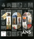 Pascale Court et Sébastien Gosselin - 100 ans : le Musée Savoisien fête son siècle.