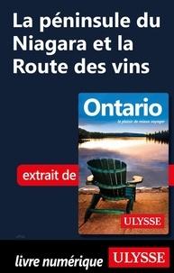 Pascale Couture - La péninsule du Niagara et la Route des vins.