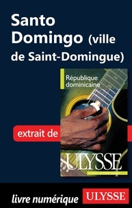 Pascale Couture et Benoît Prieur - République Dominicaine - Santo Domingo (ville de Saint-Domingue).