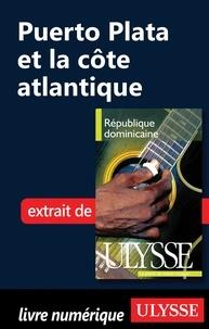 Pascale Couture et Benoît Prieur - République Dominicaine - Puerto Plata et la côte atlantique.