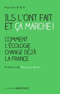 Ils lont fait et ça marche! - Comment lécologie change déjà la France.pdf
