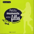 Pascale D'Ippolito - Petits moments entre filles.