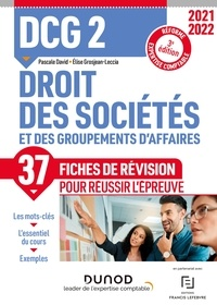 Pascale David et Elise Grosjean-Leccia - DCG 2 Droit des sociétés et des groupements d'affaires - Fiches de révision 2021/2022 - Réforme Expertise comptable.