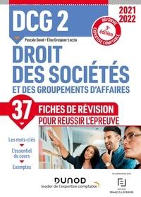 Pascale David et Elise Grosjean-Leccia - Droit des sociétés et des groupements d'affaires DCG 2 - Fiches de révision.