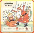 Pascale de Bourgoing et Yves Calarnou - Les secrets de Noël.