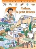 Pascale de Bourgoing et Catherine Chion - Nathan, le petit Hébreu.