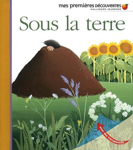 Pascale de Bourgoing - Sous la terre.