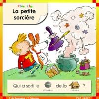 Pascale de Bourgoing et Yves Calarnou - Tom et Tim Tome 13 : La petite sorcière.
