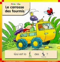Pascale de Bourgoing et Yves Calarnou - Tom et Tim Tome 14 : Le carrosse des fourmis.