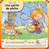 Pascale de Bourgoing et Yves Calarnou - Tom et Tim Tome 19 : Une partie de pêche.