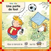 Pascale de Bourgoing et Yves Calarnou - Tom et Tim Tome 2 : Une partie de foot.