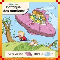 Pascale de Bourgoing et Yves Calarnou - Tom et Tim Tome 27 : L'attaque des martiens.