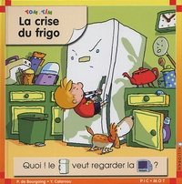 Pascale de Bourgoing et Yves Calarnou - Tom et Tim Tome 31 : La crise du frigo.
