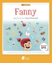Pascale de Coster et Marie Vanderbemden - Fanny découvre son haut potentiel.