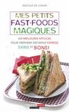 Pascale de Lomas - Mes petits fast-foods magiques.