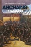 Pascale Delacourt-Stelmasinski - Auchaing le papangue.