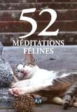 Pascale Delbruyère - 52 méditations félines.