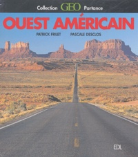 Pascale Desclos et Patrick Frilet - L'Ouest américain.