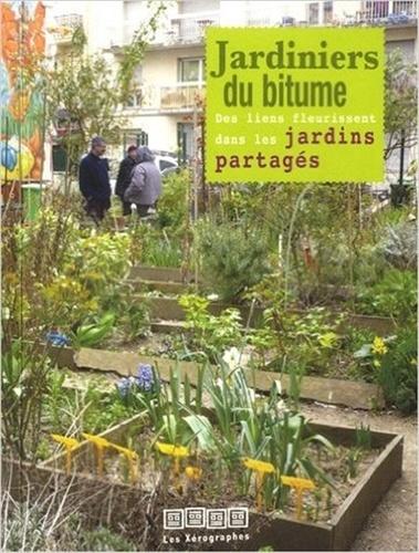 Pascale Desmazières et Jean-Pierre Gras - Jardiniers du bitume.