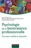 Psychologie de la bientraitance professionnelle - Concepts, modèles et dispositifs.