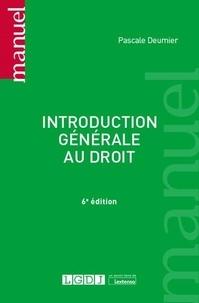 Pascale Deumier - Introduction générale au droit.