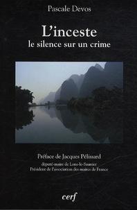 Pascale Devos - L'inceste - Le silence sur un crime.