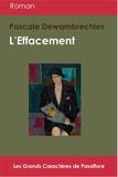 Pascale Dewambrechies - L'effacement.