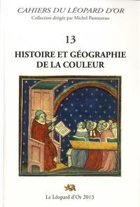 Pascale Dollfus et François Jacquesson - Histoire et géographie de la couleur.