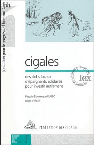 Pascale-Dominique Russo et Régis Verley - Cigales - Des clubs locaux d'épargnants solidaires pour investir autrement.