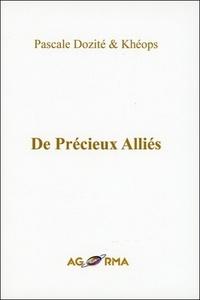 Pascale Dozité et  Kheops - De Précieux Alliés.