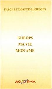 Pascale Dozité et  Kheops - Khéops - Ma Vie - Mon Ame.