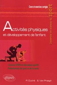 Pascale Duché et Emmanuel Van Praagh - Activités physiques et développement de l'enfant.
