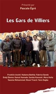 Pascale Egré - Les Gars de Villiers.