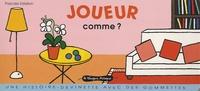 Pascale Estellon - Joueur comme ?.