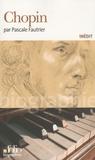 Pascale Fautrier - Chopin.