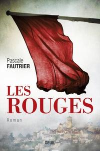 Pascale Fautrier - Les rouges.