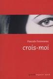 Pascale Fonteneau - Crois-moi.