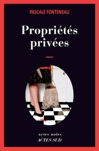 Pascale Fonteneau - Propriétés privées.