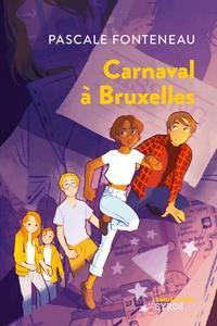Pascale Fonteneaux - Carnaval à Bruxelles.