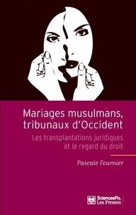 Histoiresdenlire.be Mariages musulmans, tribunaux d'Occident - Les transplantations juridiques et le regard du droit Image