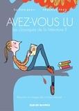 Pascale Frey et Soledad Bravi - Avez-vous lu les classiques de la littérature ?.