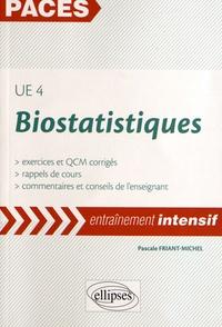 Pascale Friant-Michel - Biostatistiques UE 4 - Exercices et QCM corrigés, rappels de cours.