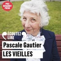 Pascale Gautier - Les vieilles.