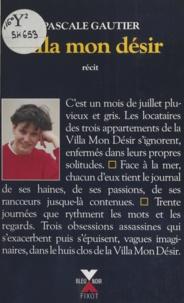 Pascale Gautier - Villa Mon Désir.