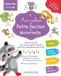 Pascale Genestine et Zazie B - Mon cahier de Petite Section de Maternelle.