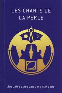 Deedr.fr Les chants de la perle - Recueil de psaumes manichéens Image