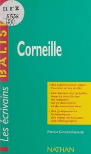 Pascale Gomez-Bassette et Henri Mitterand - Corneille.