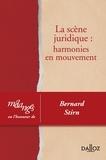 Pascale Gonod et Mattias Guyomar - La scène juridique : harmonies en mouvement - Mélanges en l'honneur de Bernard Stirn.